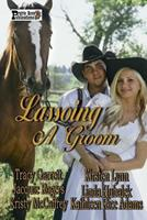 Lassoing A Groom 1499597061 Book Cover