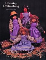 Country Dollmaking 0887401295 Book Cover
