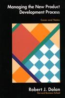 Managing the New Product Development Process: Cases and Notes 0201526271 Book Cover