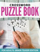 Crossword Puzzles for Adults: Easy to Difficult Levels 1681450798 Book Cover