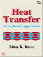 Heat Transfer: Principles and Applications 8120316258 Book Cover