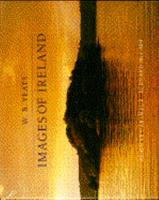 W.B. Yeats: Images of Ireland 0316888613 Book Cover