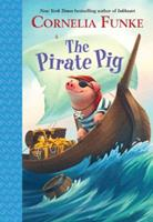 The Pirate Pig 0385375441 Book Cover