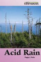 Our Environment - Acid Rain (Our Environment) 0737726288 Book Cover