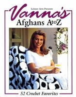 Vanna's Afghans A to Z: 52 Crochet Favorites 0848714350 Book Cover