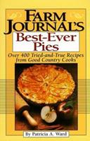 Farm Journal's Best-Ever Pies 0385177291 Book Cover