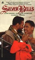 Silver Bells (Arabesque) 0786003332 Book Cover