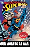 Superman: Our Worlds at War (Superman (Graphic Novels)) 1401211291 Book Cover