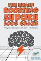 The Brain Boosting Sudoku Loco Craze Very Hard Puzzles with 200+ Challenges 1541941640 Book Cover