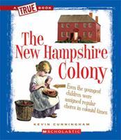 The New Hampshire Colony 0531266052 Book Cover