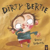 Dirty Bertie 0810942593 Book Cover
