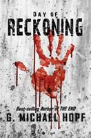Day of Reckoning: (A Post-Apocalyptic Pandemic Thriller) 1548503525 Book Cover