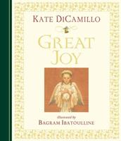 Great Joy 0763629200 Book Cover