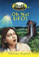 Oh No! UFO! (Strange Encounters, #1) 0738705799 Book Cover