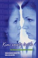 Kim: Empty Inside: The Diary of an Anonymous Teenager 0380814609 Book Cover