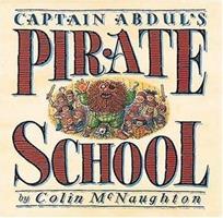 Captain Abdul's Pirate School 076362540X Book Cover