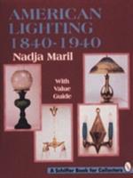 American Lighting - 1840-1940: 1840 1940 0887408796 Book Cover