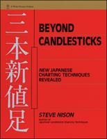 Beyond Candlesticks: New Japanese Charting Techniques Revealed (Wiley Finance) 047100720X Book Cover