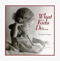 What Kids Do 0836252128 Book Cover