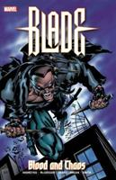 Blade: Blood And Chaos 1302914219 Book Cover