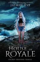 House of Royale: Secret Keepers Series #4 172010736X Book Cover