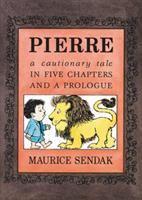 Pierre: A Cautionary Tale in Five Chapters and a Prologue 0590454501 Book Cover