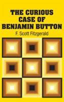 The Curious Case of Benjamin Button 1416556052 Book Cover