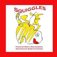 Squiggles: A Book for Children of All Ages 1500426059 Book Cover