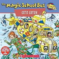 The Magic School Bus Gets Eaten: A Book About Food Chains (Magic School Bus) 0590484141 Book Cover