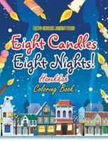Eight Candles, Eight Nights! Hanukkah Coloring Book 1683274474 Book Cover