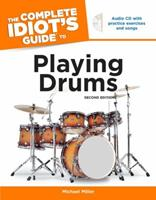 The Complete Idiot's Guide to Playing Drums 0028639405 Book Cover