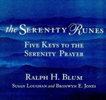 Serenity Runes: Five Keys to Spiritual Recovery 0312193297 Book Cover