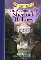 Classic Starts: The Adventures of Sherlock Holmes 1402794614 Book Cover