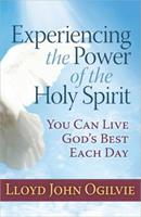 Experiencing the Power of the Holy Spirit 0736952497 Book Cover