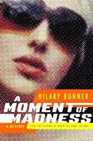 A Moment of Madness 0312339488 Book Cover