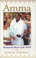 Amma: Healing the Heart of the World 068817079X Book Cover