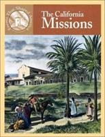 The California Missions (Events That Shaped America) 083683223X Book Cover