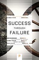 Success through Failure: The Paradox of Design 0691122253 Book Cover