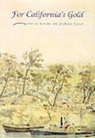 For California's Gold: A Novel 0870815660 Book Cover