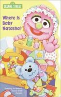 Where Is Baby Natasha? 0375804129 Book Cover