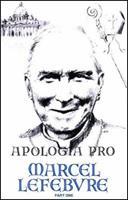 Apologia pro Marcel Lefebvre: Volume One 0935952004 Book Cover