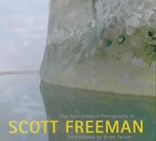 The New Zealand Photography of Scott Freeman 0908802633 Book Cover