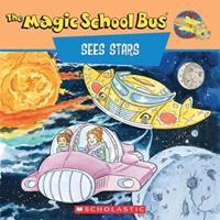 The Magic School Bus Sees Stars (Magic School Bus) 0590187325 Book Cover