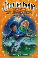 Charlie Bone and the Wilderness Wolf 043984665X Book Cover