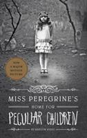 Miss Peregrine's Home for Peculiar Children 1594744769 Book Cover