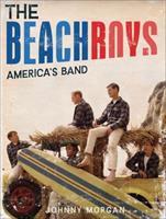 The Beach Boys: America's Band 1454917091 Book Cover