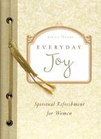 Everyday Joy (Spiritual Refreshment for Women) 1602603464 Book Cover