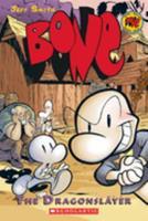 Bone, Vol. 4: The Dragonslayer 0439706378 Book Cover
