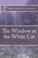 The Window at the White Cat 0821729918 Book Cover