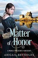 A Matter of Honor: A Pride & Prejudice Variation 0997935677 Book Cover